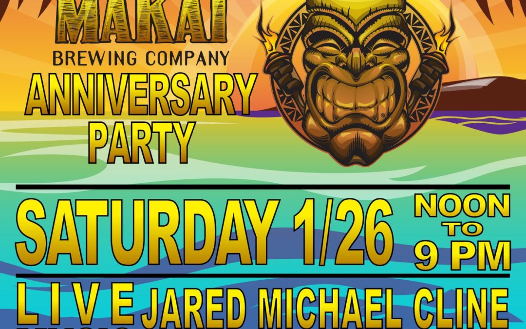 Makai Brewing First Anniversary Party