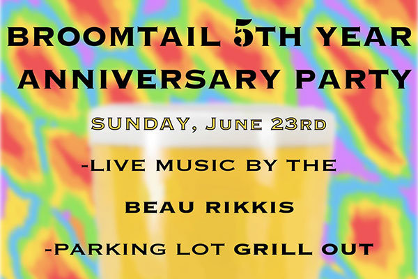 Broomtail Craft Brewery 5th Year Anniversary